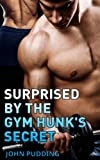 Surprised by the Gym Hunk's Secret (Gym Hunks & Gamers Book