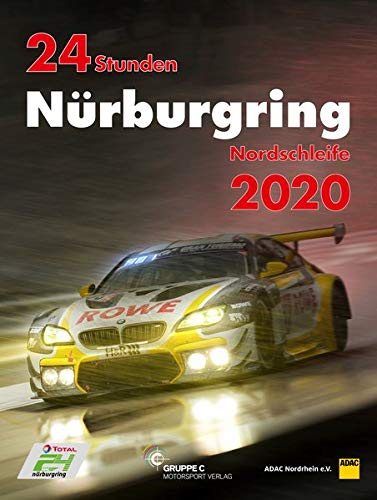 24h Rennen Nürburgring. Offizielles Jahrbuch zum 24 Stunden Rennen auf dem Nürburgring 2020 (Jahrbuch 24 Stunden Nürburgring Nordschleife)