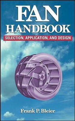 Fan Handbook: Selection, Application, and Design