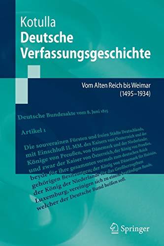 Deutsche Verfassungsgeschichte: Vom Alten Reich bis Weimar (1495 bis 1934) (Springer-Lehrbuch)