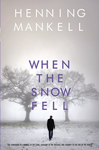 When the Snow Fell (Joel Gustafsson Series)