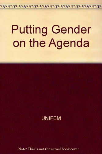 Putting Gender on the Agenda