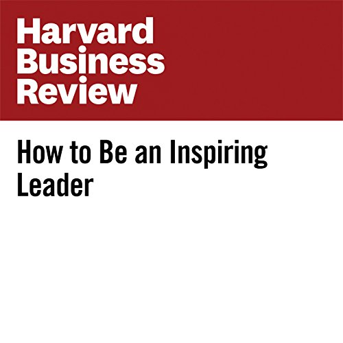 How to Be an Inspiring Leader audiobook cover art