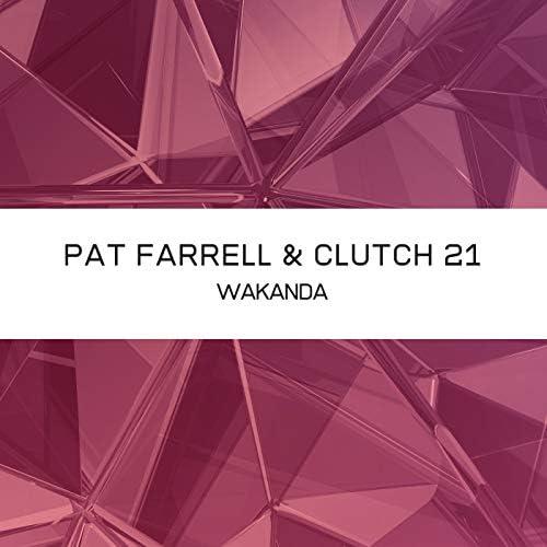 Pat Farrell & Clutch 21