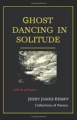Ghost Dancing in Solitude