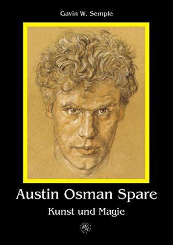 Austin Osman Spare: Kunst und Magie