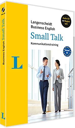 Langenscheidt Business English Kommunikationstraining Small Talk: Erfolgreich im Geschäftsalltag: Kommunikationstraining. Audio-CD mit Begleitheft