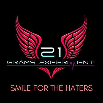 Smile for the Haters (feat. Summer Haze)