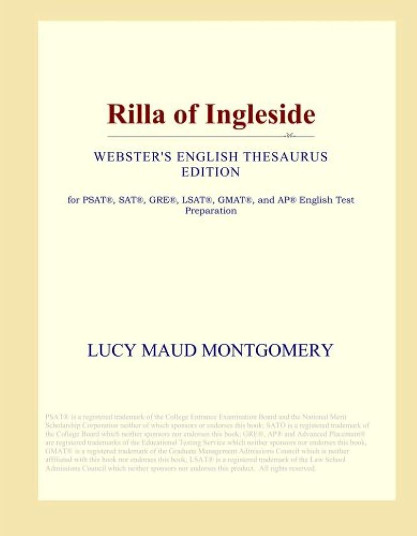 成果東化学薬品Rilla of Ingleside (Webster's English Thesaurus Edition)