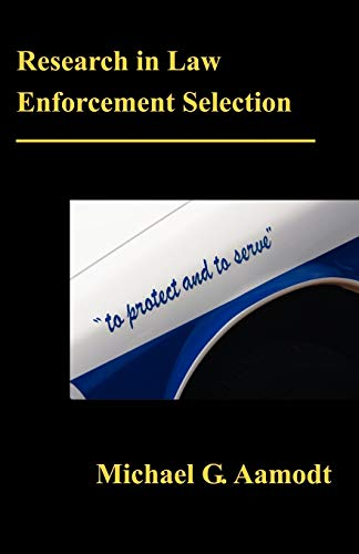 Research in Law Enforcement Selection