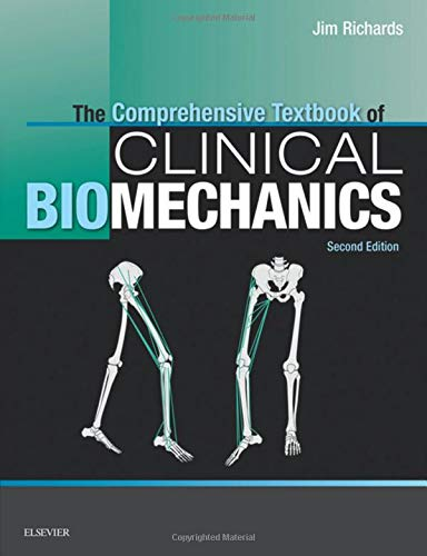 The Comprehensive Textbook of Clinical Biomechanics [no access to course]: [formerly Biomechanics in Clinic and Research