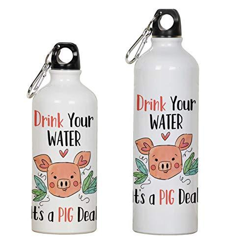 Printtoo Carabiner Clip Travel Bottle Drink Your Water It's A Pig Deal Print Aluminum Water Bottle Kids 750ml/25.3oz