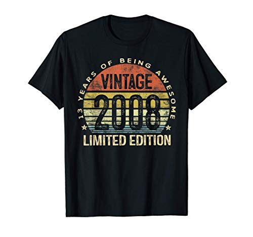 13 Year Old Gifts Vintage 2008 Limited Edition 13th Birthday T-Shirt