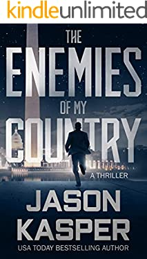 The Enemies of My Country: A David Rivers Thriller (Shadow Strike Book 1)