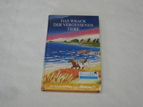 Neues vom Süderhof, Bd. 6, Das Wrack der vergessenen Tiere