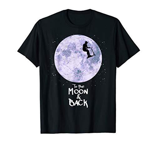 Stunt Scooter Shirt - Trick Scooter Mond Und Zurück