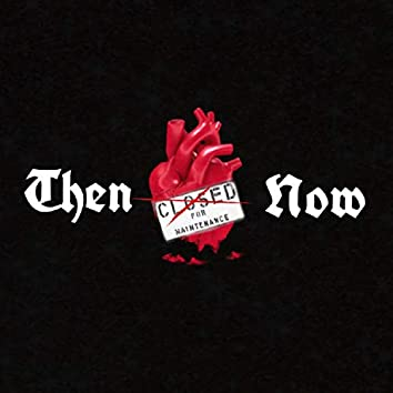 Then & Now (feat. La Spliff)
