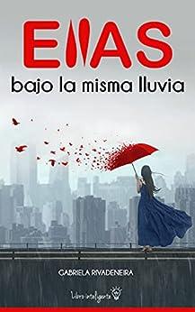 ELLAS BAJO LA MISMA LLUVIA PDF EPUB Gratis descargar completo