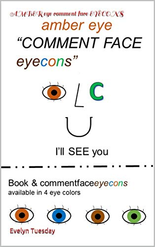 AMBER eye comment face EYECONS (English Edition)