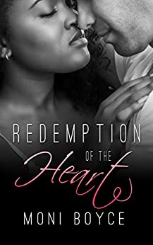 Redemption of the Heart by [Moni Boyce]