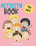 Activity Book For Kids: Over 400 Full Color Activities Workbook|Daily Practice Brain Book for ... ,Alphabet,Maze,Coloring,Puzzle,Riddles,Quizes