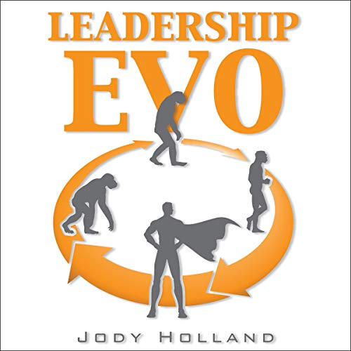 Leadership Evo Audiobook By Jody Holland cover art