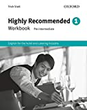 Highly Recommended 1. Workbook: English for the Hotel and Catering Industry Workbook: Vol. 1