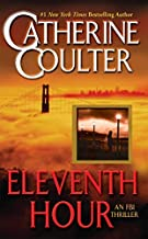 Eleventh Hour (An FBI Thriller) by Catherine Coulter (2003-07-01)