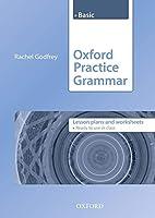 Oxford Practice Grammar: Basic: Lesson Plans and Worksheets Basic