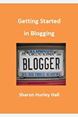 Getting Started in Blogging Kindle Edition