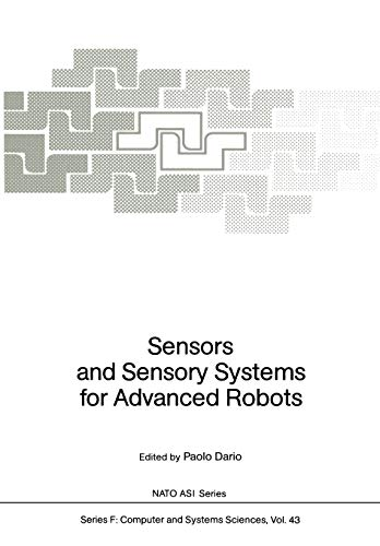 Sensors and Sensory Systems for Advanced Robots (Nato ASI Subseries F:, 43)