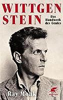 Wittgenstein: Das Handwerk des Genies