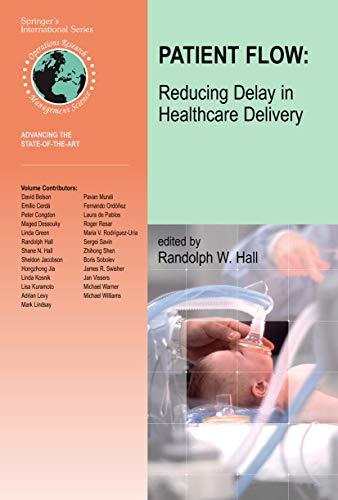Patient Flow: Reducing Delay in Healthcare Delivery: v. 91