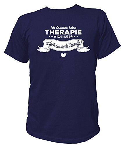 Artdiktat Herren T-Shirt Ich Brauche Keine Therapie - Ich muss einfach nur nach Teneriffa Größe XXL, Navy