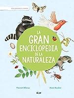 La gran enciclopedia de la naturaleza/ The Great Encyclopedia of Nature
