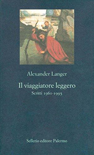 Il viaggiatore leggero: Scritti 1961-1995 (La nuova diagonale Vol. 86)