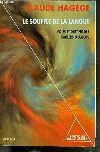 By Claude Hagege Le Souffle De La Langue Pdf Epub Telecharger