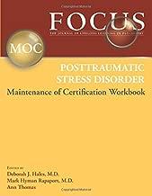 Focus Posttraumatic Stress Disorder Maintenance of Certification (Moc) Workbook
