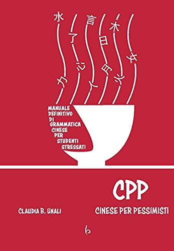 CPP - Cinese Per Pessimisti