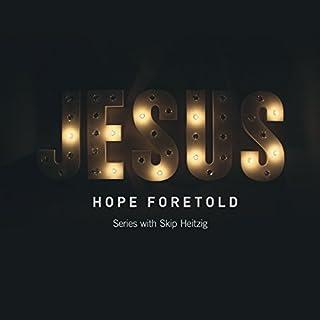 Jesus: Hope Foretold audiobook cover art