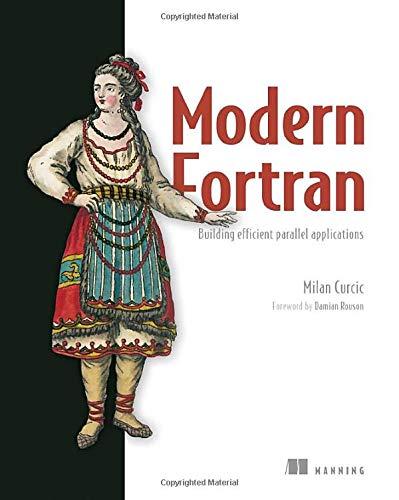 Modern Fortran: Building efficient parallel applications