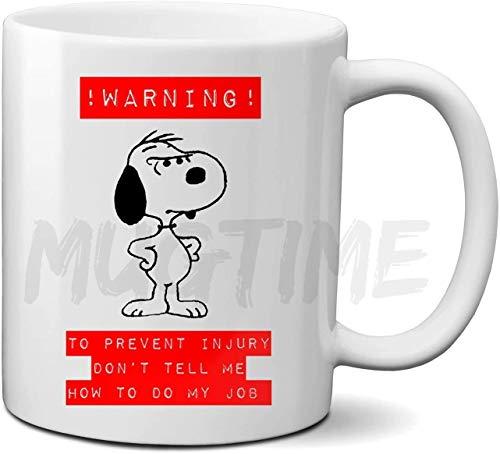 Nyfcc - Snoopy Charlie Brown Peanuts - Pregiudizio - for Evitare lesioni Non dirmi Come Fare Il Mio Lavoro - Divertente preventivo - Secret Santa - Regalo di Natale - 11 Once in Ceramica