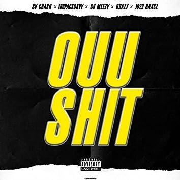 Ouu Shit (feat. Brazy GG, 100PackSavy, 1922 Raxcz & Sv Meezy)