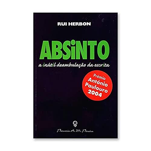 Absinto - A Inútil Deambulação da Escrita