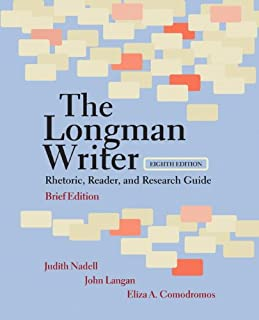 The Longman Writer: Rhetoric, Reader, and Research Guide