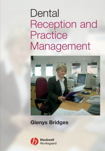 Dental Reception and Practice Management (English Edition)