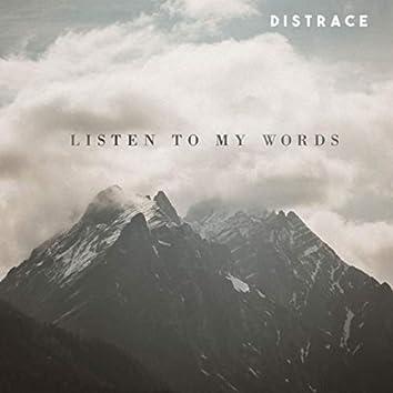 Listen to My Words
