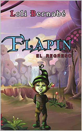 Frapin el regreso (Spanish Edition)