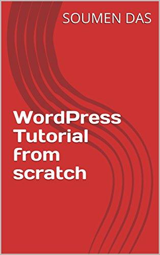 WordPress Tutorial from scratch (English Edition)