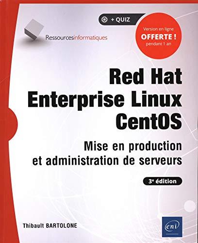 avis forum informatique professionnel Red Hat Enterprise Linux CentOS: Server Edition et gestion